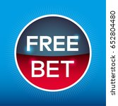 free bet circle sign icon. red... | Shutterstock .eps vector #652804480