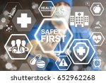 safety first work concept  ... | Shutterstock . vector #652962268