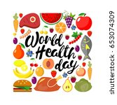 world health day concept.... | Shutterstock . vector #653074309