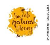 vector handdrawn honey label... | Shutterstock .eps vector #653101366