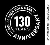 130 years anniversary logo... | Shutterstock .eps vector #653106250
