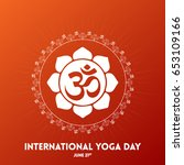 international yoga day vector... | Shutterstock .eps vector #653109166