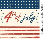 fourth of july usa independence ... | Shutterstock .eps vector #653277088