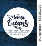 world oceans day card or... | Shutterstock .eps vector #653281333