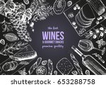 wines and gourmet snacks frame... | Shutterstock .eps vector #653288758