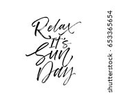 relax it's sunday postcard. ink ... | Shutterstock .eps vector #653365654