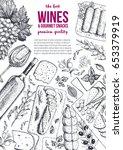 wines and gourmet snacks frame... | Shutterstock .eps vector #653379919