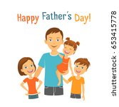 happy fathers day. dad with... | Shutterstock .eps vector #653415778