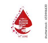 world blood donor day june 14   Shutterstock .eps vector #653446630