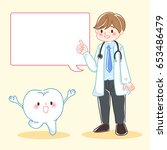 cute cartoon doctor with tooth...   Shutterstock . vector #653486479