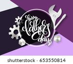 vector father's day greetings... | Shutterstock .eps vector #653550814
