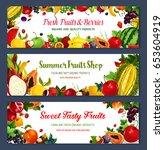 fresh fruits and berries... | Shutterstock .eps vector #653604919