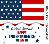usa happy independence day  4th ... | Shutterstock .eps vector #653727088