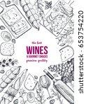 wines and gourmet snacks frame... | Shutterstock .eps vector #653754220