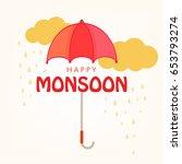 happy monsoon  umbrella... | Shutterstock .eps vector #653793274