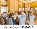 banquet in ballroom blurred for ...   Shutterstock . vector #653824213