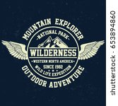 mountain explorer  wilderness ... | Shutterstock .eps vector #653894860
