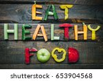Eat Healthy Food Fresh...
