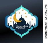 ramadan kareem greeting card.... | Shutterstock .eps vector #653957698
