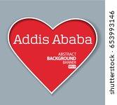 addis ababa   vector eps 10... | Shutterstock .eps vector #653993146