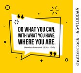 vector quote. do what you can ... | Shutterstock .eps vector #654100069