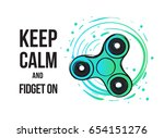 circle spinner and keep calm... | Shutterstock .eps vector #654151276