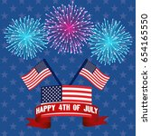 happy 4th of july  july fourth  ... | Shutterstock .eps vector #654165550