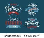 happy fathers day lettering... | Shutterstock .eps vector #654311074