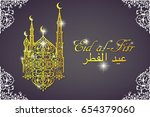 eid al fitr greeting card with... | Shutterstock .eps vector #654379060