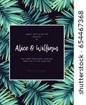 dark tropical wedding design... | Shutterstock .eps vector #654467368
