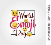 world emoji day vector...   Shutterstock .eps vector #654474688