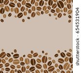 background with coffee beans | Shutterstock . vector #654531904