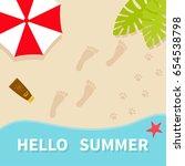 hello summer. top aerial view.... | Shutterstock .eps vector #654538798