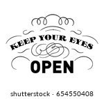 keep your eyes open  quote.... | Shutterstock .eps vector #654550408