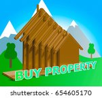 buy property houses meaning... | Shutterstock . vector #654605170
