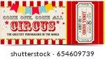 circus ticket | Shutterstock . vector #654609739