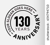 130 years anniversary logo... | Shutterstock .eps vector #654794710