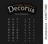 alphabet. typeface. vintage...   Shutterstock .eps vector #654877480