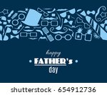 happy father s day greeting...   Shutterstock .eps vector #654912736