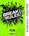 break the rules  motivational... | Shutterstock .eps vector #655027900
