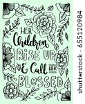 her children rise up and call... | Shutterstock .eps vector #655120984