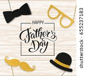father's day lettering. props... | Shutterstock .eps vector #655237183