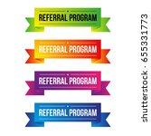 referral program ribbon set | Shutterstock .eps vector #655331773