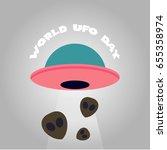 world ufo day vector... | Shutterstock .eps vector #655358974