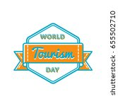 world tourism day emblem... | Shutterstock .eps vector #655502710