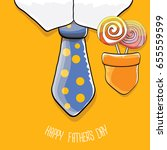 happy fathers day vector... | Shutterstock .eps vector #655559599