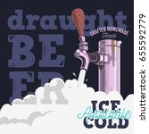draft beer tap with foam poster ... | Shutterstock .eps vector #655592779