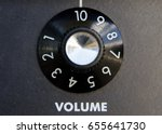 volume knob turned up to... | Shutterstock . vector #655641730