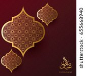 eid mubarak design background.... | Shutterstock .eps vector #655668940