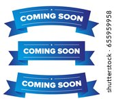 coming soon blue ribbon | Shutterstock .eps vector #655959958